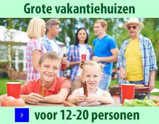 grote vakantiehuizen voor 12 tot 20 personen banner